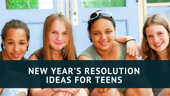 NEW YEARu0027S RESOLUTION IDEAS FOR TEENS