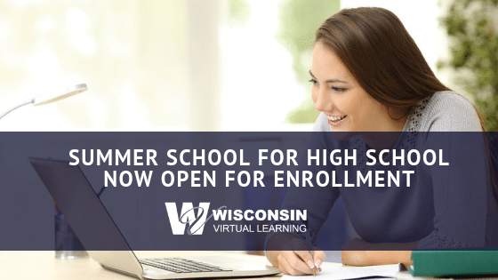 Summer School for High School Now Open for Enrollment