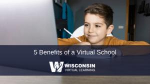 Benefits of a Virtual School